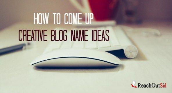 ideas creative blog names