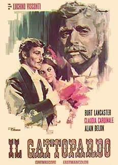 """"""" Il Gattopardo"""" """"The Leopard"""", (""""The Serval"""") is a 1963 Italian film by director Luchino Visconti, based on Giuseppe Tomasi di Lampedusa's novel of the same name."""