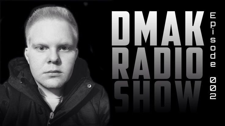 Dmak Radio Show 002