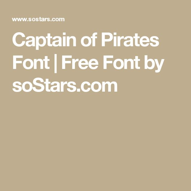 Captain of Pirates Font | Free Font by soStars.com