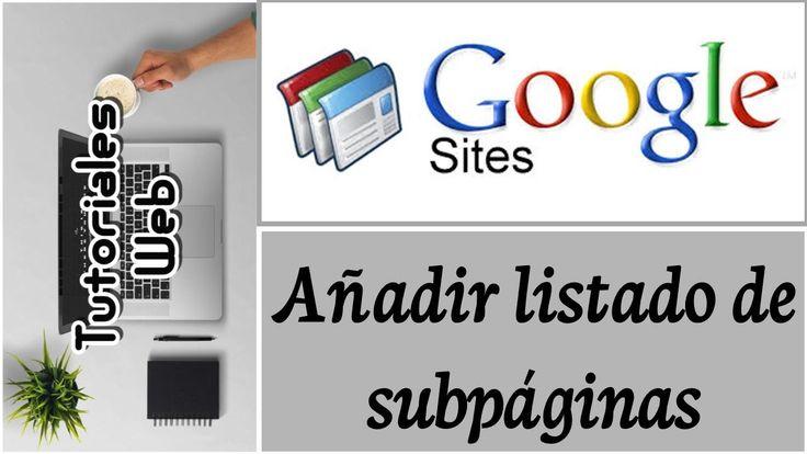 Google Sites Clásico 2017 - Añadir listado de subpáginas (español)