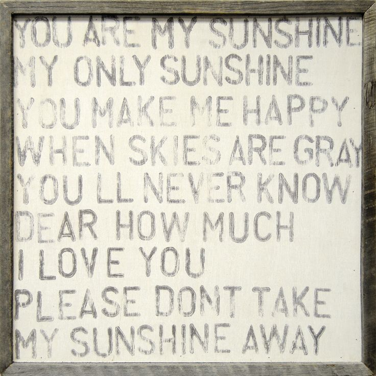You Are My Sunshine: Little Girls, My Boys, Quote, Art Prints, Songs, Daughters, Baby Girls, Memories, Kids