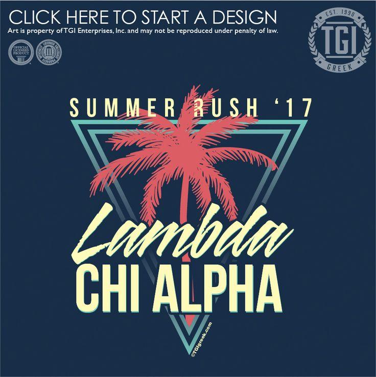 Lambda Chi Alpha   ΛΧΑ   Summer Rush   Fraternity Rush   TGI Greek   Greek Apparel   Custom Apparel   Fraternity Tee Shirts   Fraternity T-shirts   Custom T-Shirts