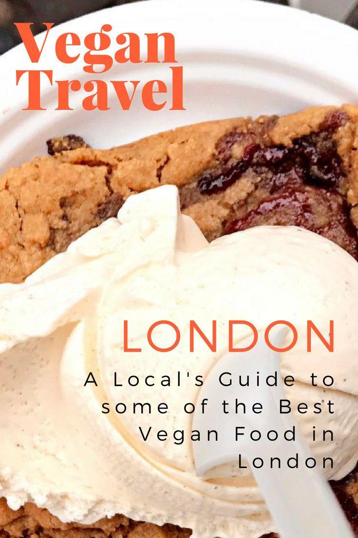 Vegan London 2020 Best Vegan Food In London Veggie Visa Vegan London Vegan Recipes Food