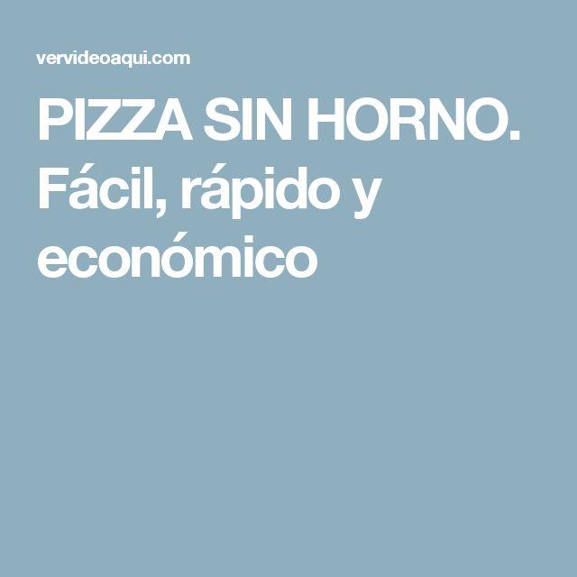 PIZZA SIN HORNO.  Fácil, rápido y económico