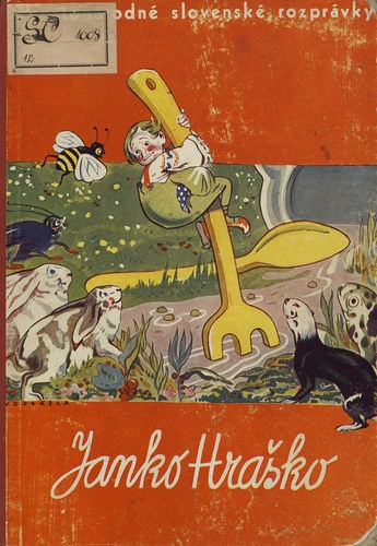 Johnny Little Pea - A Old Slovak Children's Book