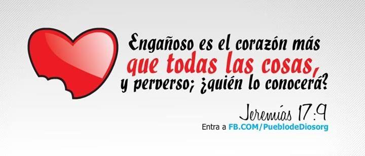 Engañoso es el corazon...