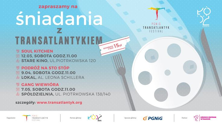 Filmowe śniadania z Transatlantykiem. / Breakfast & the movie - Transatlantyk Festival Introduction #lodz #transatlantyk #breakfast //  #pgnig @PGNiG #lodz #transaltantyk