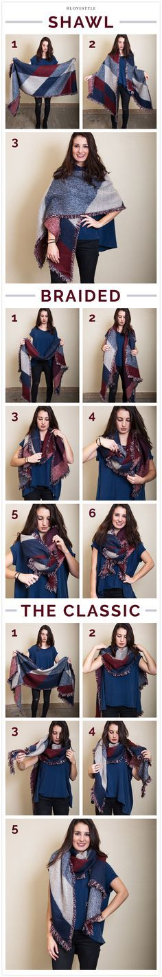 Learn how to wear one of the hottest trends, a blanket scarf, three different ways!