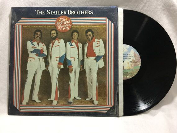 The Statler Brothers The Country America Loves Vintage Vinyl Record Album 33 rpm lp 1977 Mercury Records SRM-1-1125 by NostalgiaRocks