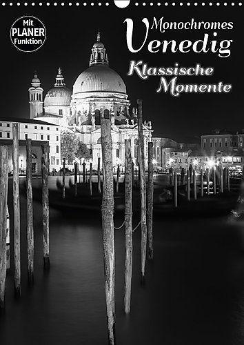 MONOCHROMES VENEDIG Klassische Momente (Wandkalender 2017... https://www.amazon.de/dp/3665419379/ref=cm_sw_r_pi_dp_x_uFgoyb74JSCEB #Kalender #Wandkalender #Kalender2017 #Planer #Terminplaner #dekorativ #Sehenswürdigkeiten #Wahrzeichen #Venedig #Italien #Stadt #monochrom #Nacht #Nachtaufnahmen #Langzeitbelichtung #schwarzweiß