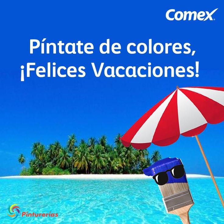 Píntate de colores, ¡Felices Vacaciones! #ComexPinturerías #IluminaTuMundo
