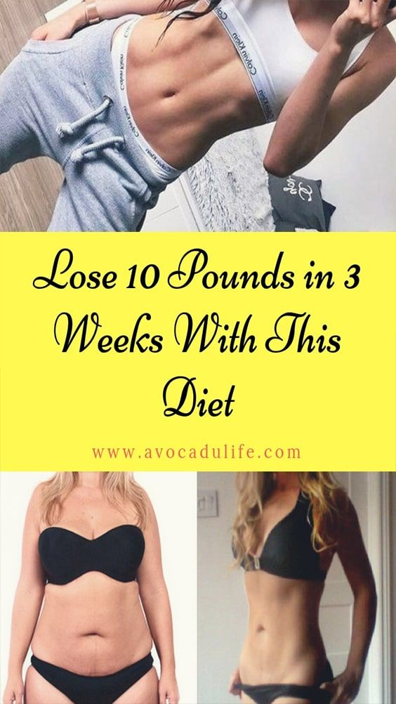Lose 10 Pounds In 3 Weeks With This Diet Workout Losing 10