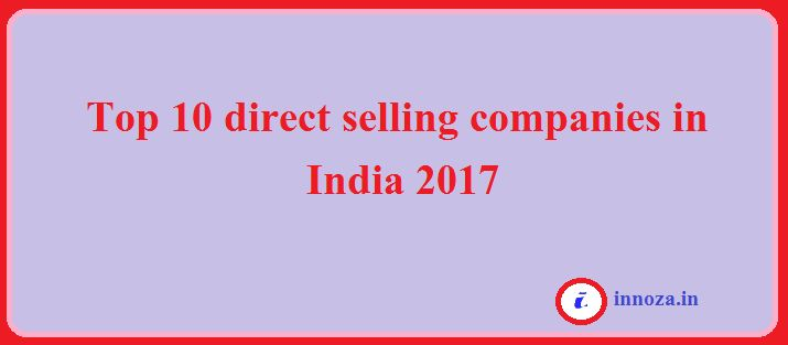 Top 10 direct selling companies in India Vestige Mi lifestyle marketing global private limited Amway Forever living products Naswiz Modi care Oriflamme Avon Herbalife Tupperware  …