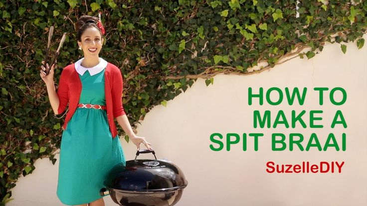 SuzelleDIY - How to Make a Spit Braai