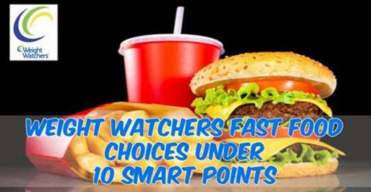 Best fast food options weight watchers