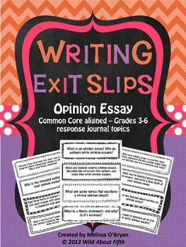 These Writing Exit Slips will organize your Opinion Essay mini-lessons and keep your students accountable for writing with purpose during Writing Workshop. Included in this set are 32 exit slips/response journal prompts that focus on analyzing published opinion essays, ideas, thesis statements, supporting evidence, elaborating with details, concluding sentences, conclusions, paragraphing, revising, editing, peer response, self reflection and much more. #wildaboutfifthgrade $