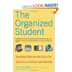 The Organized Student: Teaching Children the Skills for Success in School and Beyond [Paperback], (organizing, teen success guides, adhd, school-age children, study skills, add, teen, middle school, study, a-edu)