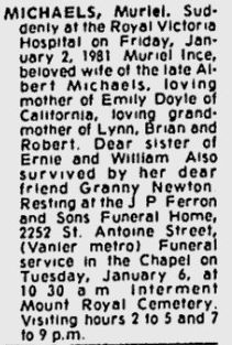 My great grandmother Muriel Ince Michaels' obituary. Available on the Google News archive for the Montreal Gazette. Published 5 January 1981