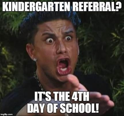 "Hahah! At least they offered the courtesy of a 4 day wait. I really LOVE the referrals that come in during ""kindergarten round up"" during the Spring Semester."