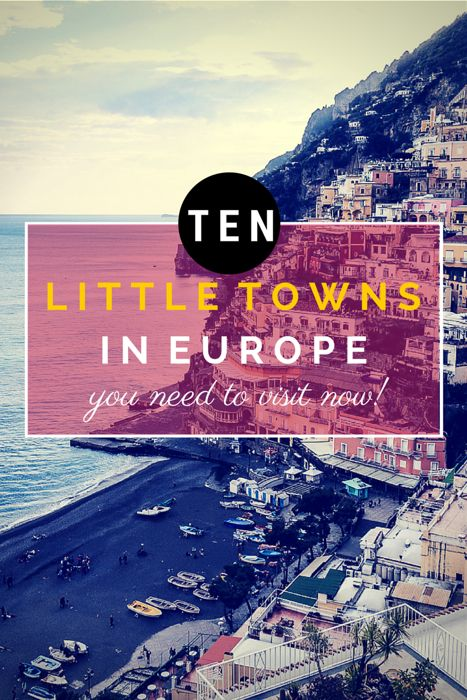 10 little towns in EUROPE you need to visit NOW!