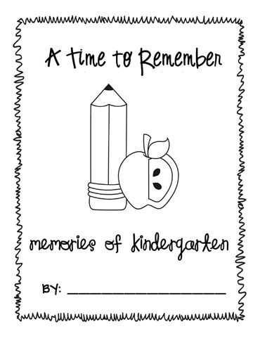 end of kindergarten memory book (worked wonderfully for my kids last year)