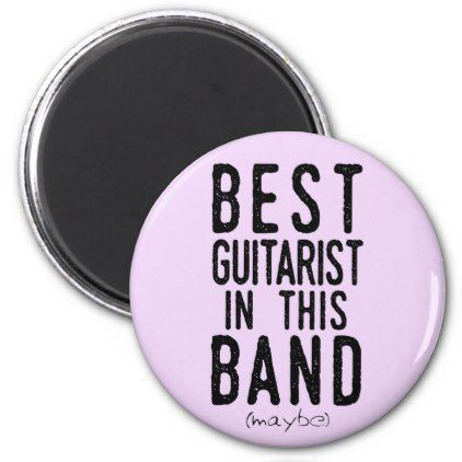 Best Guitarist (maybe) (blk) Magnet - home gifts ideas decor special unique custom individual customized individualized