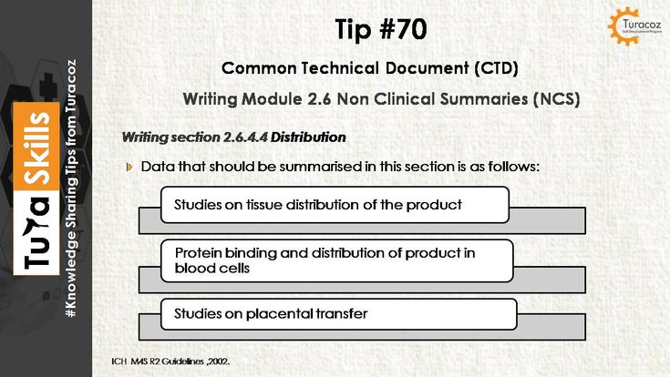 #TuraSkills shares tip for writing # 2.6.4.4 distribution # 2.6.4 Pharmacokinetic written summary # Module 2.6 # Non Clinical Summaries # CTD Summary  #Common Technical Documents # CTD #Regulatory Writing #Medical writing