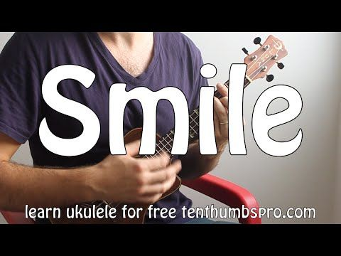 Smile - Charlie Chaplin, Glee - How to Play Ukulele Tutorial - Complete with a play-a-long with the lyrics as well. Check all of our lessons out for free at ...