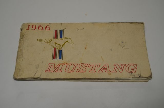 Vintage 1966 Mustang manual - original -first printed in August 1965 by the Ford Motor Company