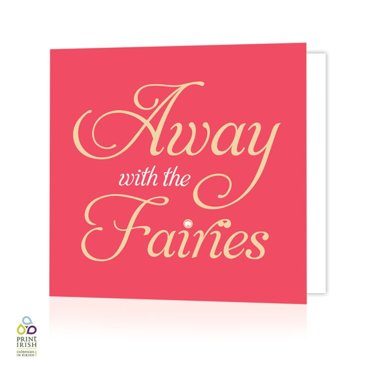 Away with the Fairies Greeting Card by HairyBaby.com