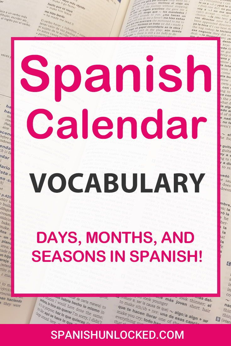 Calendar In Spanish Days And Months In 2020 How To Speak