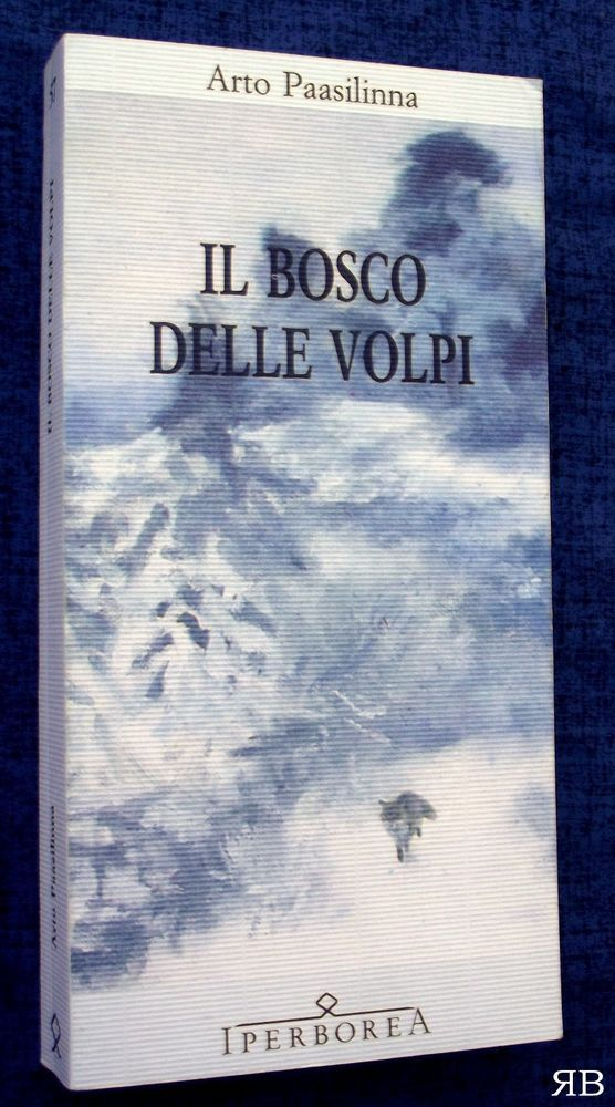 ARTO PAASILINNA - IL BOSCO DELLE VOLPI - Iperborea - 9788870910575
