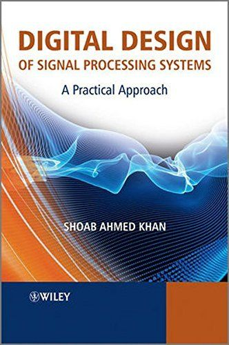 #marineelectronics Digital Design of Signal Processing Systems: A Practical Approach