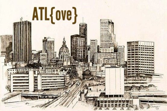 atlanta bucket list - updates because this city is always changing! :)
