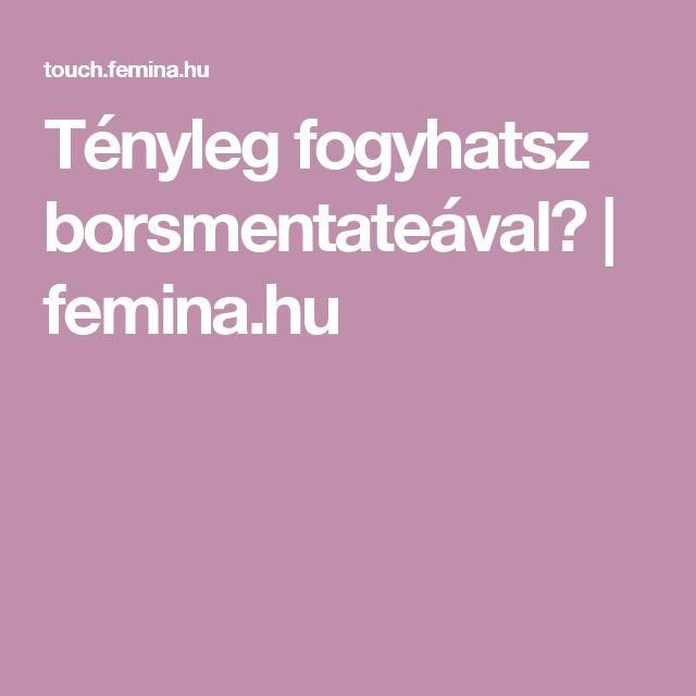 Tényleg fogyhatsz borsmentateával?   femina.hu