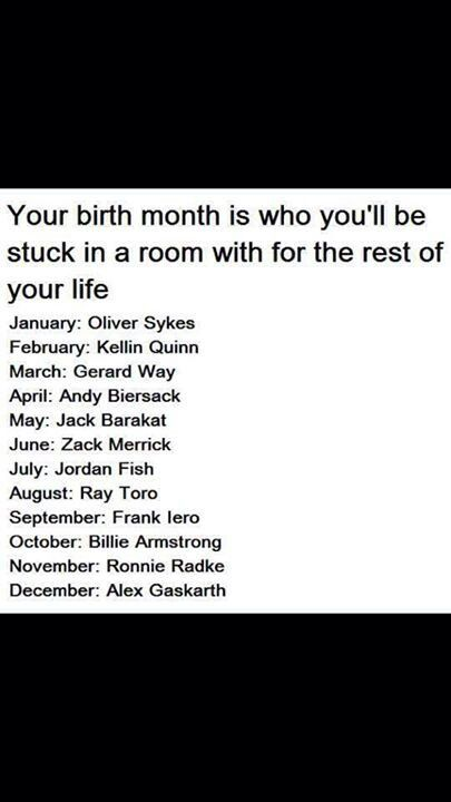 Yes! Gerard Way. That automatically implies that me and who ever is in September with frank will all be together. Lol, me, September person, frerard.