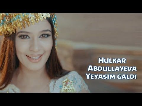 Hulkar Abdullayeva - Yeyasim galdi   Хулкар Абдуллаев - Еясим галди - YouTube