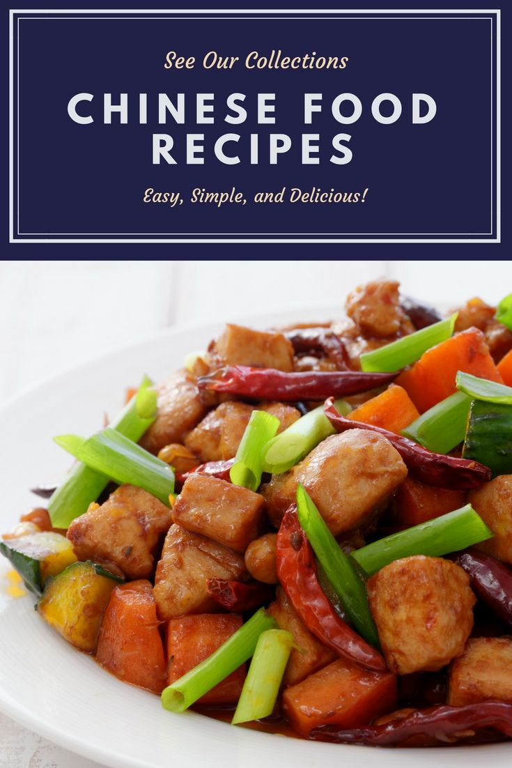 Find Local And Authentic Chinese Food Recipes Collections For Your New Idea Easy Chinese Recipes Authentic Chinese Recipes Food