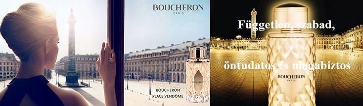Boucheron Place Vendôme női parfüm  A parfüm szimbolizálja azt a több mint 150 éves fényt és drágaköveket melyek ezt a házat jellemezték. Egy nő, aki Boucheron-t visel független, szabad, öntudatos és magabiztos egyéniség.