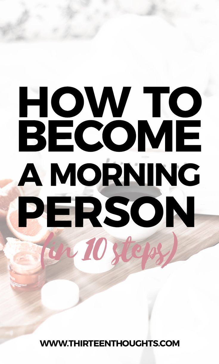 morning, routine, morning routine, morning person, how to be a morning person, how to become a morning person, wellness, lifestyle, routines, How to Become a Morning Person