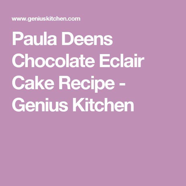 Paula Deens Chocolate Eclair Cake Recipe - Genius Kitchen