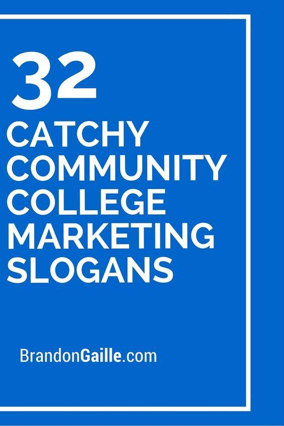 32 Catchy Community College Marketing Slogans