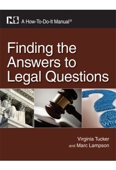Finding the Answers to Legal Questions: A How-To-Do-It Manual - Books / Professional Development - Books for Academic Librarians - Books for Public Librarians - ALA Store