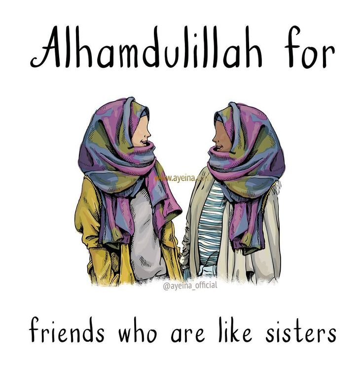 Alhamdulillah for friends who are like sisters. #AlhamdulillahForSeries  (two hijabi friends illustration)