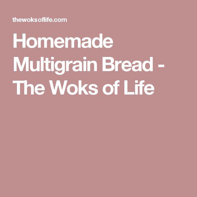 Homemade Multigrain Bread - The Woks of Life