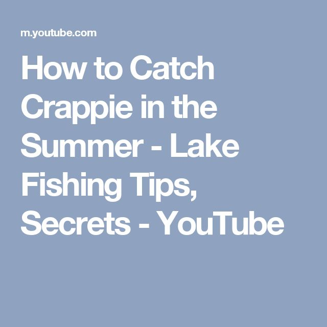 How to Catch Crappie in the Summer - Lake Fishing Tips, Secrets - YouTube