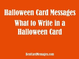 What to write in a Halloween card. Halloween card wishes, quotes, and poems. #Halloween #card #wishes