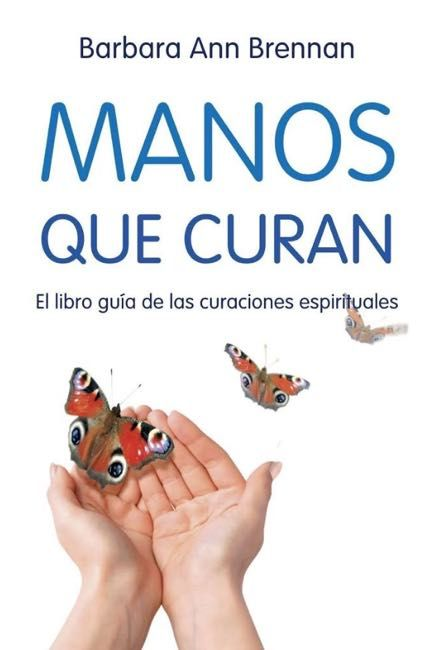 Libro recomendado: Manos que curan de Barbara Ann Brennan. Más información: http://www.reikinuevo.com/manos-curan-barbara-ann-brennan/