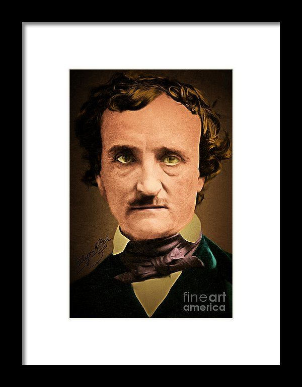 Edgar Allan Poe The Raven 20160420 With Signature Framed Print by Wingsdomain Art and Photography  wingsdomain celebrity celebrities edgar allan alan allen poe edgar allan poe edgar allen poe edgar alan poe nevermore sweet lenore poetry poet poets poem poems writer writers